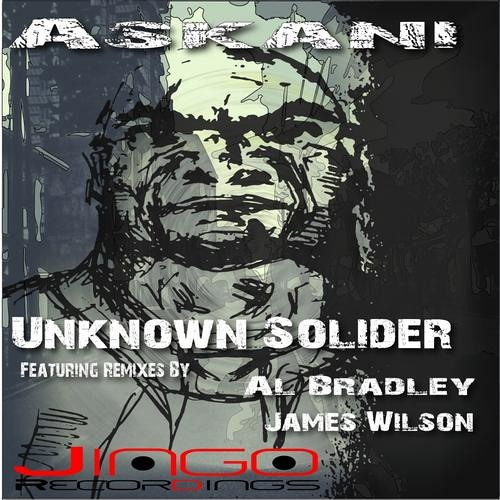 Askani - Unknown Soldier (Al Bradley's 3am Bounce Dub) ** Out Now on Jingo Recordings**