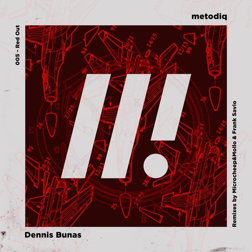 Dennis Bunas - Red Out (Frank Savio Remix) NOW ON BEATPORT!