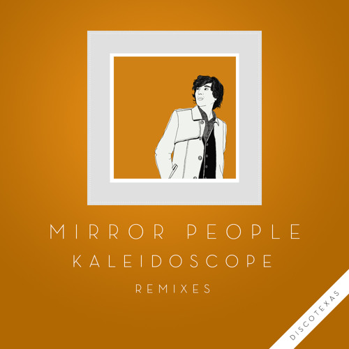 Mirror People - Kaleidoscope (Psychemagik Remix)