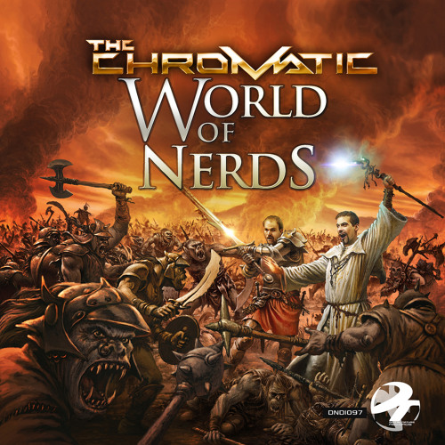 The Chromatic - World of Nerds EP (2013, Digital Nature Records)