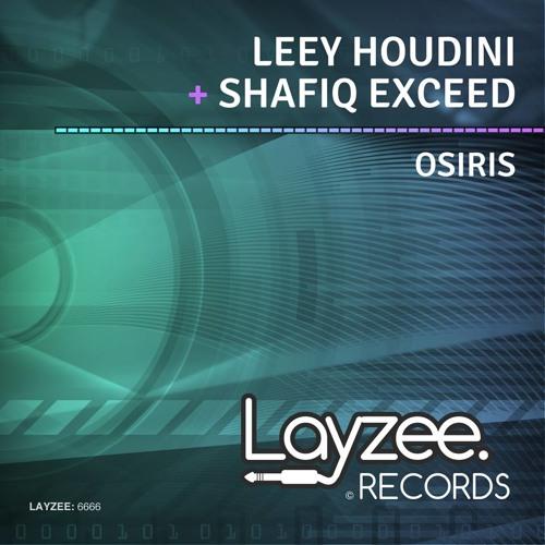 Leey Houdini & Shafiq Exceed - Osiris (Original Mix)