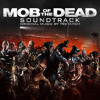Call of Duty- Mob of the Dead- FULL SOUNDTRACK