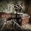 Bedtime Stories Vol. II