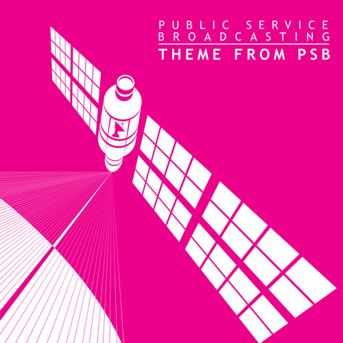 Theme From PSB - Public Service Broadcasting