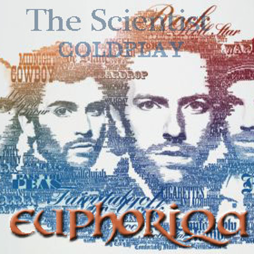 Euphoriqa - The Scientist (tribute to Coldplay)