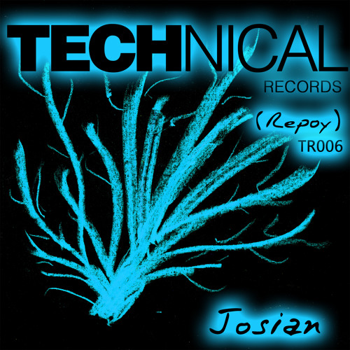 Josian - Repoy (Original Mix) Technical Records