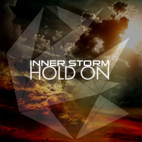 Inner Storm - Hold on (Karl Moestl Remix)