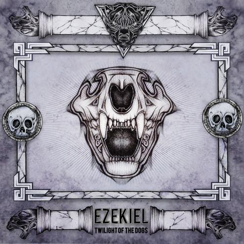 EZEKIEL - The Twilight