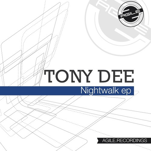 Tony Dee - The Groove (Original Mix) [Agile Recordings]