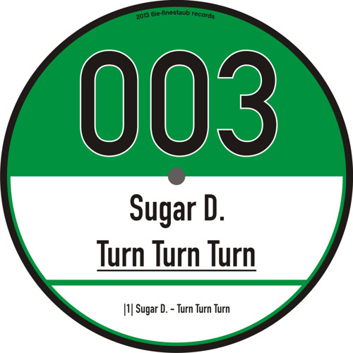 Sugar D. - Turn Turn Turn