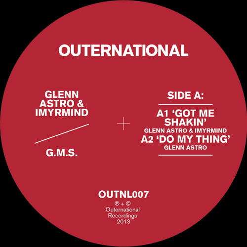 Glenn Astro & IMYRMiND - G.M.S. (OUTNL007) (OUT NOW)