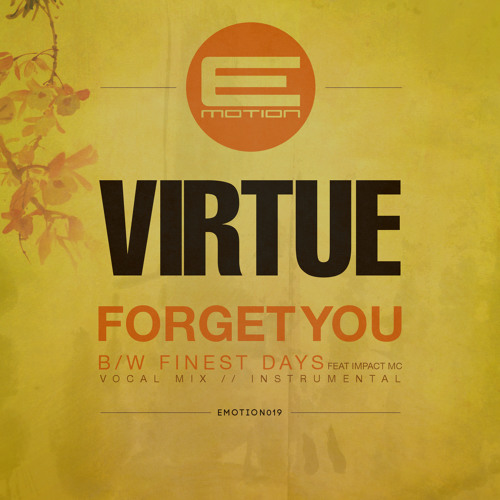 Virtue - Forget You - EMOTION019 - OUT NOW!