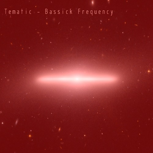 Tematic - Bassick Frequency