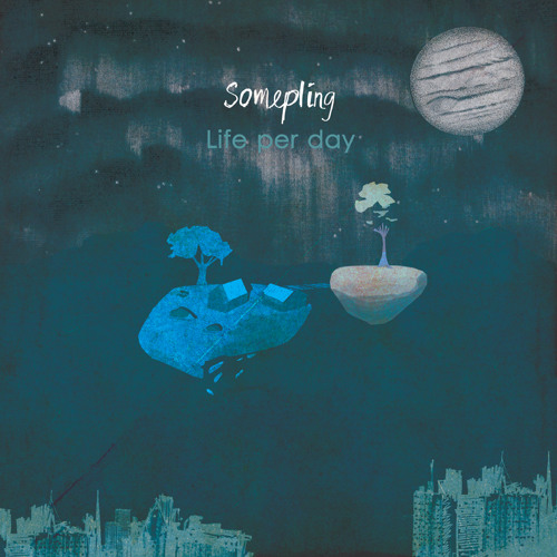 "Somepling - Life Per Day (12"" vinyl + digital)"