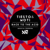 Tiësto & MOTi - Back To The Acid