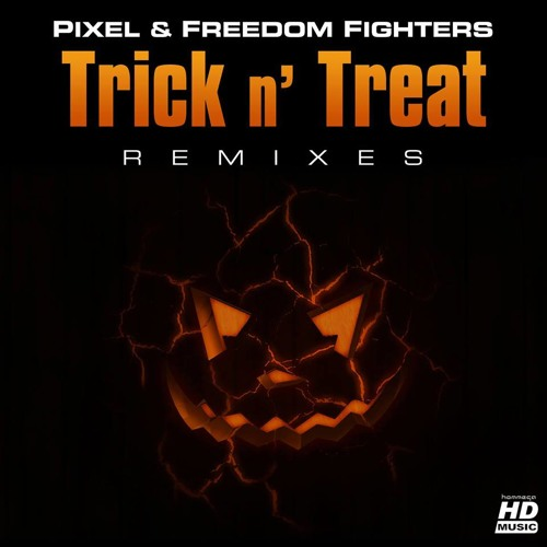 Pixel Vs Freedom Fighters - Trick N Treat  (Vertical Mode rmx)