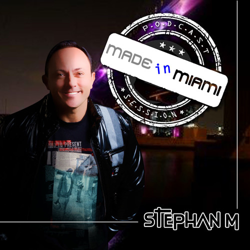 STEPHAN M MADE IN MIAMI 256