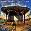 Bryan Dalton feat. Melissa Fortes - Festa (Original Mix / Breeze Mix)