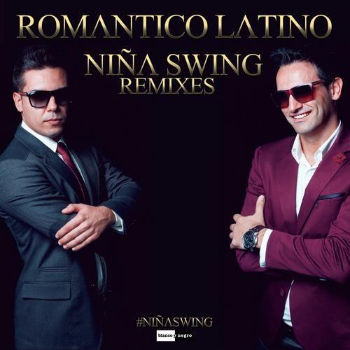 Romántico Latino - Niña Swing (Miki Hernandez & Tony D. Remix) [SC Edit]