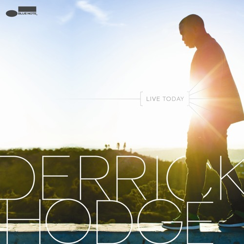 "Derrick Hodge ""Message Of Hope"""