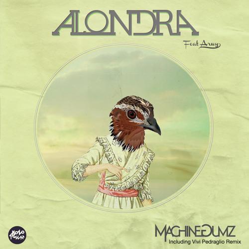 MachineGumz - Alondra (Feat. Arwy)