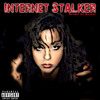 Internet Stalker (EXPLICIT LYRICS) with YouTube vid Original Bethany Sky Whitman