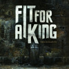 Fit For a King - The Faint, The Desolate