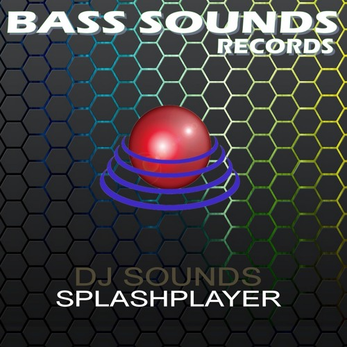 Dj Sounds - Splashplayer (Preview Demo) out NOW on BEATPORT