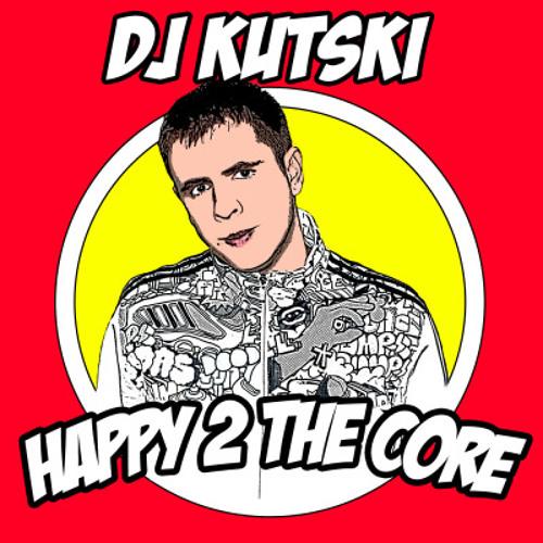 Kutski - Happy 2 The Core Mixtape