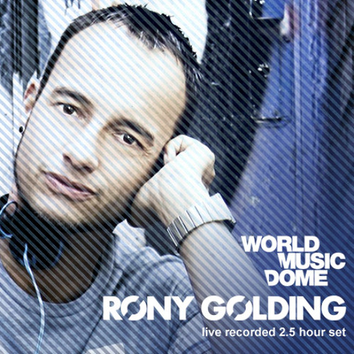 RONY GOLDING at WorldMusicDome