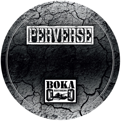 Perverse - Tribute / Seismic (Ft. Gantz) [BOKA043]