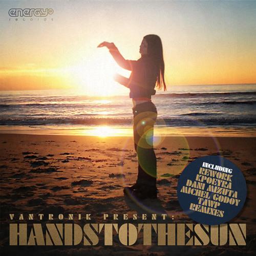vanTronik - Hands to the Sun (Rework)