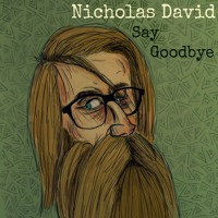 """""""Say Goodbye"""" from the new EP"""