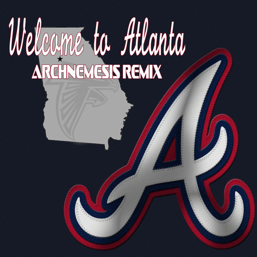 Welcome To Atlanta (Archnemesis Remix)