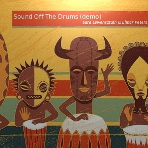 Sound Off The Drums (demo)