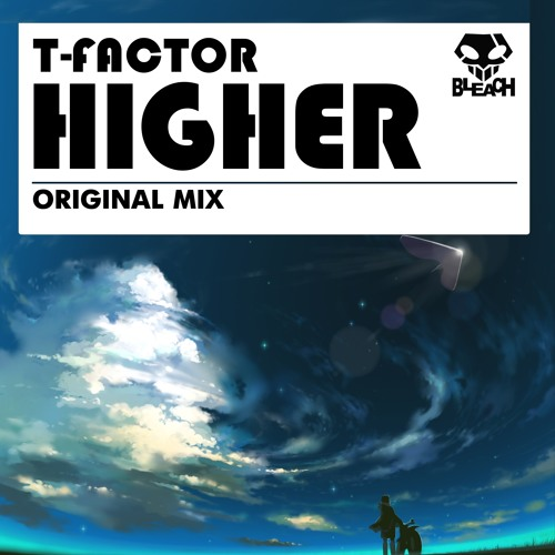 T-Factor -Higher
