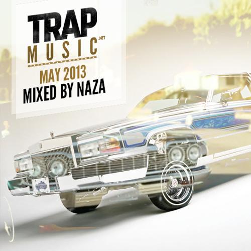 TrapMusic.NET May 2013 - Mixed by NAZA