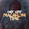Chief Keef  Macaroni Time