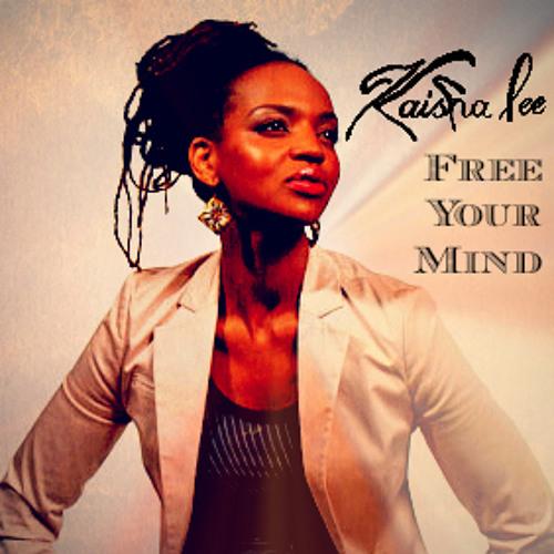 Kaisha Lee - Free Your Mind