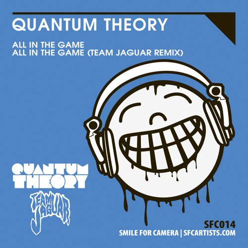 QUANTUM THEORY - 'All In The Game'
