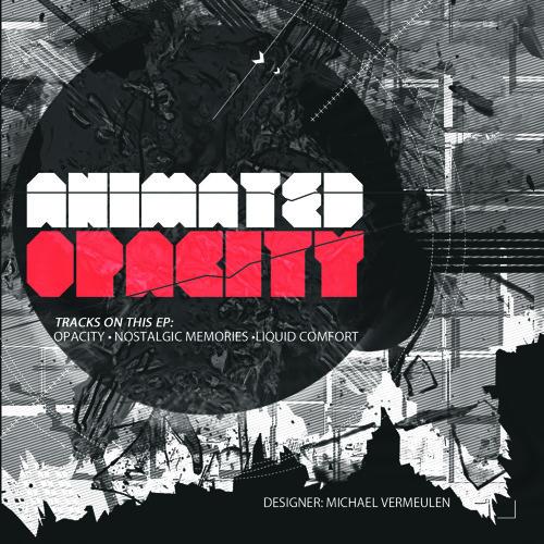 Animated - Opacity (Opacity FREE EP)