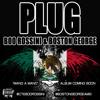 Download Boston George & Boo Rossini - Plug Mp3