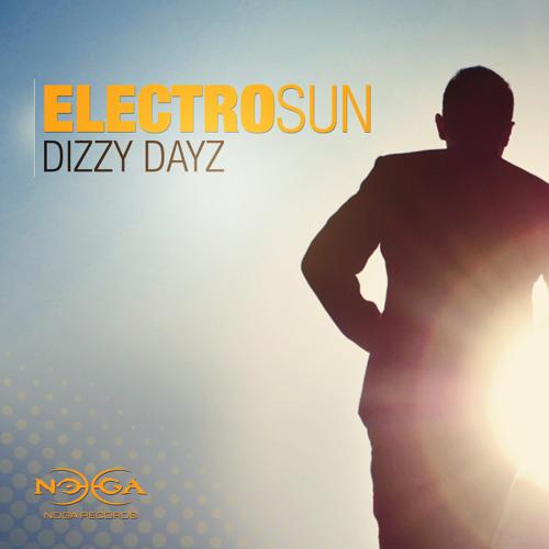 Electro Sun - Dizzy Dayz EP / Preview
