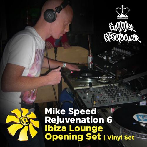 Mike Speed | Rejuvenation 6 | Ibiza Lounge | 080613 | Opening Set | Vinyl Set