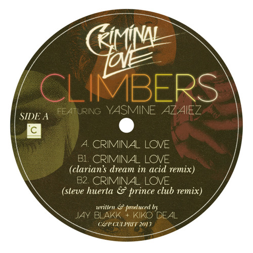 Climbers- Criminal Love feat. Yasmine Azaiez (Original Mix) Finally out on Beatport!!