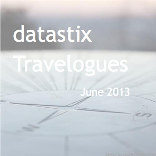 Datastix - Travelogues - Juni 2013