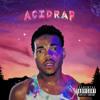 Acid Rap ; Chance The Rapper