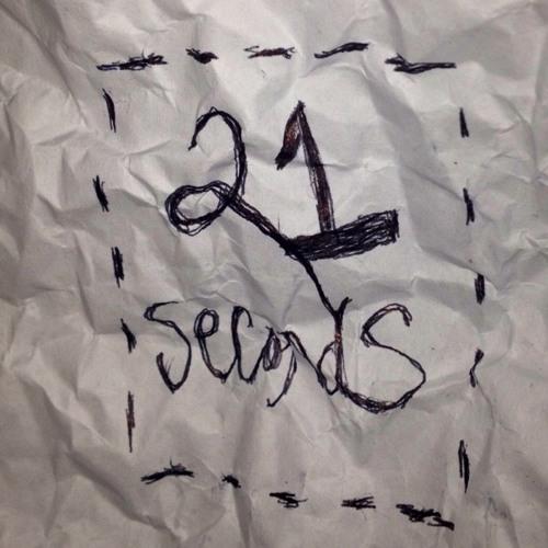 21 Seconds
