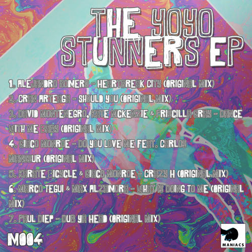 The Yo Yo Stunners 'EP' (M004) [PREVIEWS]  _ RELEASE DATE: June/20/2013 'AVAILABLE FOR FREE'