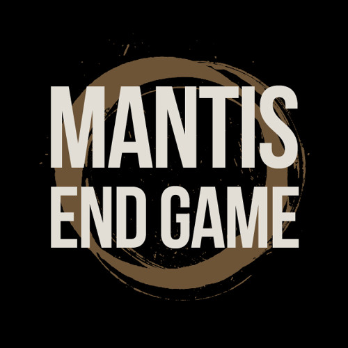 Mantis - End Game [CLIP]